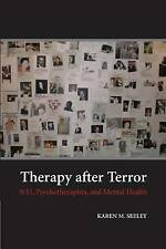 Therapy after Terror: 9/11, Psychotherapists, and Mental Health, Seeley, Karen M