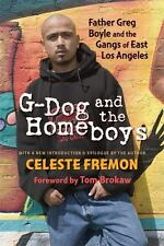 G-Dog and the Homeboys: Father Greg Boyle and the Gangs of East Los Angeles (Pap