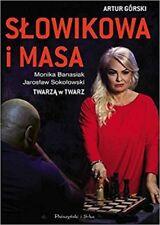 Polish Book Slowikowa I Masa Twarza W Twarz Artur Górski Polska Ksiazka