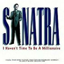 Frank Sinatra - I Haven't Time To Be A Millionaire.NEW CD.