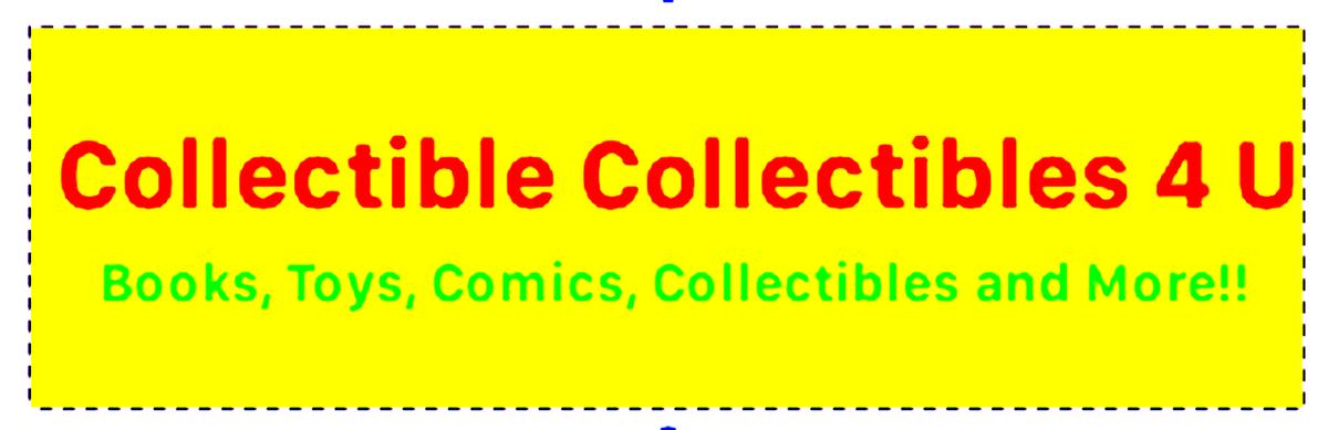 Collectible Collectibles 4 U