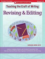 Revising & Editing: Lessons, Strategies, Models, and Literature Connections That