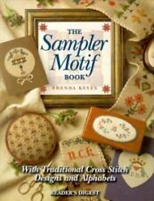 The Sampler Motif Book: With Traditional Cross-Stitch Designs and Alphabets Key