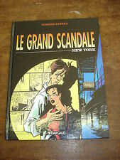 LE GRAND SCANDALE New York BD