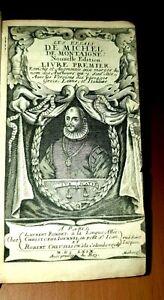 Michel de Montaigne : Les essais 1659 Portrait : Tome 1 seul.