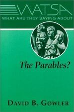 What Are They Saying about ... ?: What Are They Saying about the Parables? by...