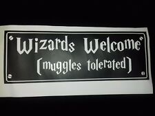 Harry Potter Inspired Vinyl Wall Sticker - Wizards Welcome muggles tolerated