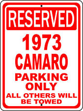 """1973 73 Camaro Chevy Novelty Reserved Parking Street Sign 12""""X18 Aluminum"""""""