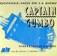 "7"" CAPTAIN GUMBO Donnez-moi de la bière MW dutch Cajun, Zydeco NL 1991 like NEW!"