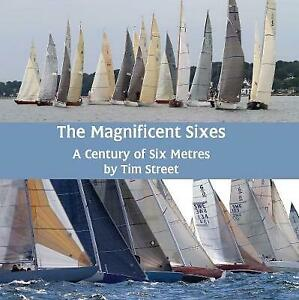 The  magnificent Sixes by Tim Street
