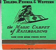 Toledo, Peoria & Western Railroad MATCHBOOK the Magic Carpet of RRing Green TPW