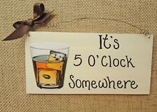 SHABBY CHIC PLAQUE IT'S 5 O'CLOCK SOMEWHERE WHISKY GLASS FRIENDS BIRTHDAY GIFT