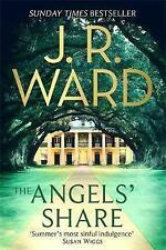 The Angels' Share by J. R. Ward (Hardback, 2016)