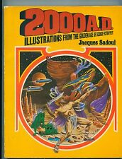 2000 A.D.: Illustrations from the Golden Age of Science Fiction Pulps, J. Sadoul