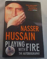 Playing With Fire SIGNED Nasser Hussain HB Book Autobiograpy