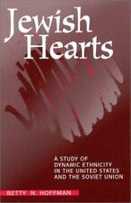 Jewish Hearts: A Study of Dynamic Ethnicity in the United States and the Soviet