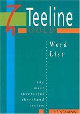 Teeline Gold: Word List,Anne Tilly, Mavis Smith