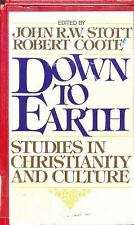 Down To Earth: Studies in Christianity and Culture : The Papers of the Lausann..