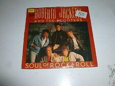 "ROBERTO JACKETTI & THE SCOOTERS - Soul of Rock & Roll - 1986 Dutch 7"" Single"