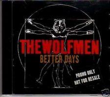 (348G) The Wolfmen, Better Days - DJ CD