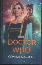 "Dr Who Hardback Novel ""Combat Magicks"" Auto by Steve Cole (Writer/Author)"