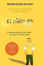 El Cielo es real : La Asombrosa Historia de un Niño Pequeño de Su Viaje Al Cielo
