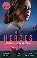 Hot Heroes Armed and Dangerous by Brenda Jackson