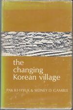 The Changing Korean Village by Pak Ki-Hyuk & Sidney Gamble (1975)