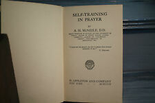 SELF TRAINING IN PRAYER A.H.McNEILE University of Dublin old book nature work