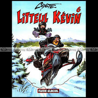 BD Moto ★ LITTEUL KEVIN ★ Tome 6 (COYOTE) - Editions FLUIDE GLACIAL (2000)