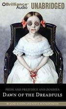 Pride and Prejudice and Zombies: Dawn of the Dreadfuls Pride and Prejudice and