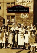 Images of America: Cleveland's Little Italy by Sandy Mitchell (2008, Paperback)
