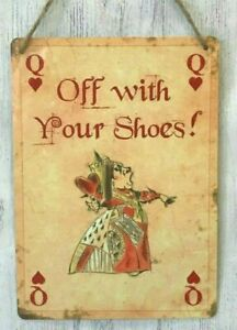 Alice In Wonderland Off With Your Shoes Metal Sign Remove Your Shoes Sign