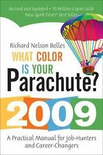 What Color Is Your Parachute? 2009: A Practical Manual for Job-Hunters and Caree