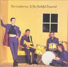 To the Faithful Departed CD The Cranberries Hollywood Salvation Forever Yellow