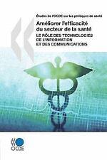 Études de L'Ocde Sur les Politiques de Santé Améliorer L'Efficacité du...