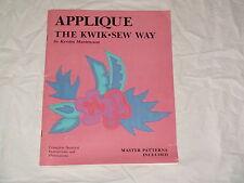 SEWING MACHINE BOOK APPLIQUE THE KWIK -SEW WAY