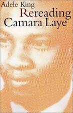 Rereading Camara Laye: By King, Adele