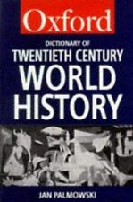 A Dictionary of Twentieth-Century World History (Oxford Paperback-ExLibrary