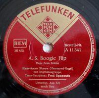 """Hans-Arno Simon - Fred Spannuth - A. S. Boogie Flip - Aus Alt... - /10"""" 78 RPM"""