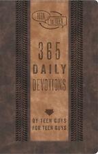 Teen to Teen: Teen to Teen : 365 Daily Devotions by Teen Guys for Teen Guys...