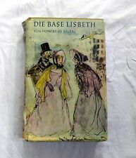 Die Base Lisbeth von Honore de Balzac - Historischer Roman