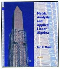 Matrix analysis and applied linear algebra by Carl D. Meyer