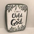 """Bible Cover Carrying Case """"I AM A CHILD OF GOD"""" Green White Scripture John 1:12"""