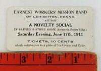 Vintage 1911 Earnest Workers Mission Band Lehighton Pennsylvania Ticket