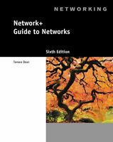Network+ Guide to Networks (with Printed Access Card) 6th Edition by Tamara Dean