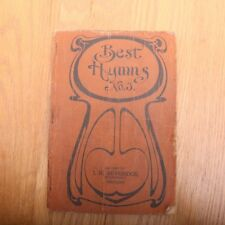 Best Hymns No. 3 1903 Evangelical Publishing Company Song Book Hardback Vintage