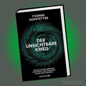 DER UNSICHTBARE KRIEG | YVONNE HOFSTETTER | Wie die Digitalisierung ...