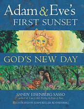 NEW Adam & Eve's First Sunset: God's New Day by Rabbi Sandy Eisenberg Sasso