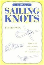 The Book of Sailing Knots by Owen, Peter